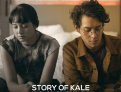 Sinopsis film Story of Kale, produksi anak negeri saat pandemi